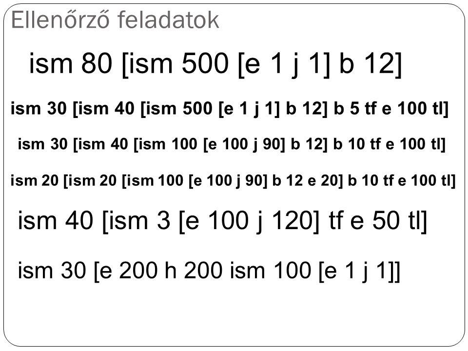 ism 80 [ism 500 [e 1 j 1] b 12] Ellenőrző feladatok